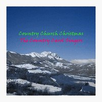 Country Church Christmas — Country Carol Singers