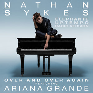 Nathan Sykes, Ariana Grande - Over And Over Again
