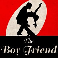 The Boyfriend — The West End Orchestra & Singers