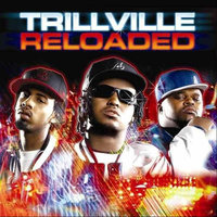 Reloaded Deluxe — Trillville