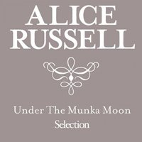 Under the Munka Moon Selection — Alice Russell