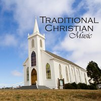 Traditional Christian Music - Were You There? — Traditional Christian Music