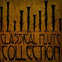 Classical Flute Collection — сборник