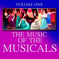 The Music Of The Musicals Cd 1 — The London Theatre Orchestra and Cast