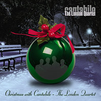 Christmas with Cantabile - The London Quartet — Ирвинг Берлин, Франц Грубер, Tom Lehrer, Cantabile, The London Quartet, Paul Plummer, Cantabile - The London Quartet