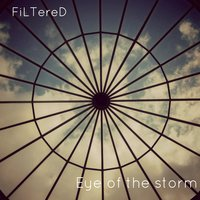 Ambient Music: Eye of the Storm — Filtered