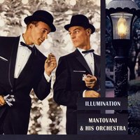 Illumination — Mantovani & His Orchestra