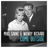 Come Outside — Mike Sarne | Wendy Richard
