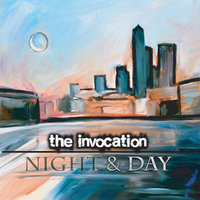 Night & Day — The Invocation