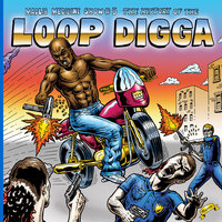 Madlib Medicine Show #5: The History of the Loop Digga, 1990-2000 — Madlib