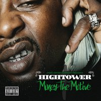 Money the Motive — Hightower