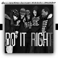 Do It Right — Tha Hip Hop Doc