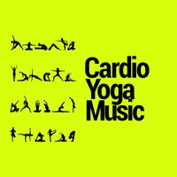 Cardio Yoga Music — Yoga Beats