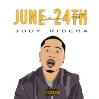 June 24 — Jody Ribera