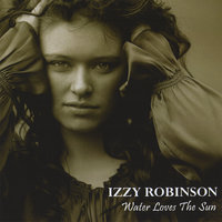 Water Loves The Sun — Izzy Robinson