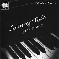 Jazz Piano - White Lotus — Johnny Todd