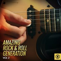 Amazing Rock & Roll Generation, Vol. 3 — сборник
