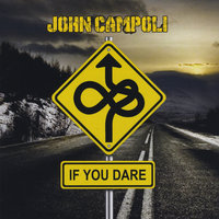 If You Dare — John Campoli