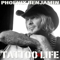 Tattoo Life - Single — Phoenix Benajmin