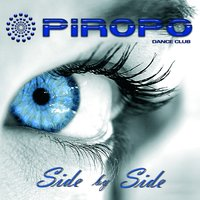 Side By Side — Piropo