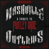 Nashville Outlaws: A Tribute To Mötley Crüe — сборник