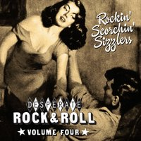 Desperate Rock'n'roll Vol. 4, Rockin' Scorchin' Sizzlers — сборник