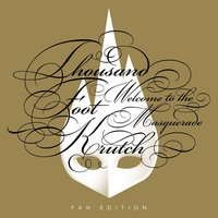 Welcome to the Masquerade — Thousand Foot Krutch