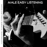 Ultimate Tunes Collection Easy Listening Males — Studio Allstars