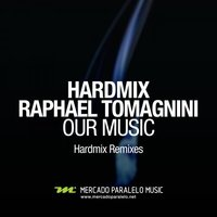 Our Music — Hardmix