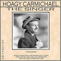 Hoagy Carmichael - The Singer Vol 2 — сборник