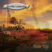 Rise Up — Suite Liberty