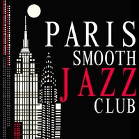 Paris Smooth Jazz Club — Smooth Jazz Band, Perfect Dinner Music, Jazz Music Club in Paris, Jazz Music Club in Paris|Perfect Dinner Music|Smooth Jazz Band