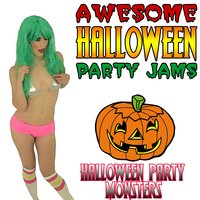 Awesome Halloween Party Jams — Halloween Party Monsters