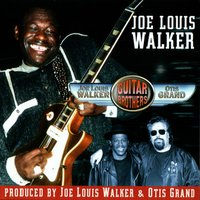 Guitar Brothers — Joe Louis Walker