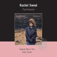Fool Around — Rachel Sweet