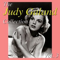 The Judy Garland Collection, Vol. 3 — Judy Garland