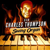 Swing Organ — Sir Charles Thompson