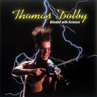 Blinded By Science — Thomas Dolby