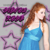 Whisper of A Dream — Sibvon Rose
