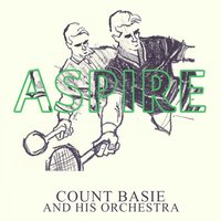 Aspire — Count Basie & His Orchestra