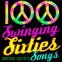 100 Swinging Sixties Songs — сборник