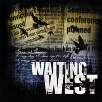Live And Learn — Waiting West
