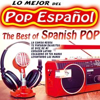 Lo Mejor del Pop Español, The Best of Spanish Pop — сборник