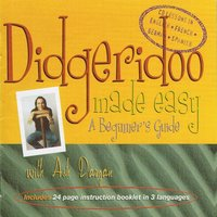 Didgeridoo Made Easy — Ash Dargan