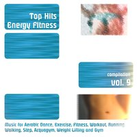 Top Hits Energy Fitness Compilation, Vol. 9 — сборник