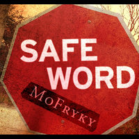 Safeword — Mofryky