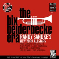 The Bix Beiderbecke Era — Ken Peplowski, Marty Grosz, Randy Sandke, Scott Robinson, Mark Shane, Dan Barrett