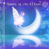 Spirits of the Moon — France Ellul