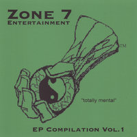 EP Compilation Vol. 1 — Zone 7 Entertainment presents