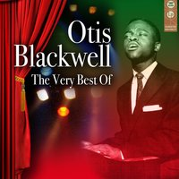 The Very Best Of — Otis Blackwell